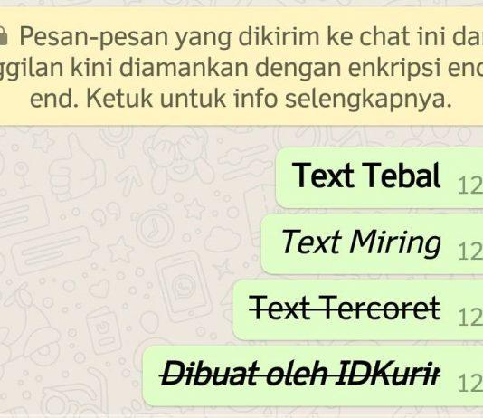Cara Membuat Tulisan Whatsapp Menjadi Tebal Miring Terbalik dan Tercoret