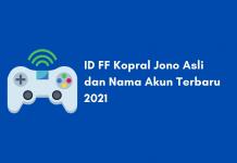 ID FF Kopral Jono Asli